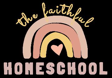The Faithful Homeschool